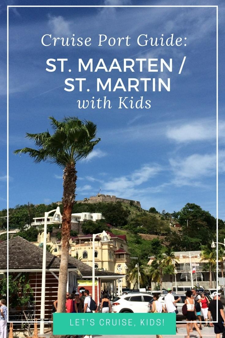 Cruise Port Guide - Philipsburg St Maarten St Martin with Kids