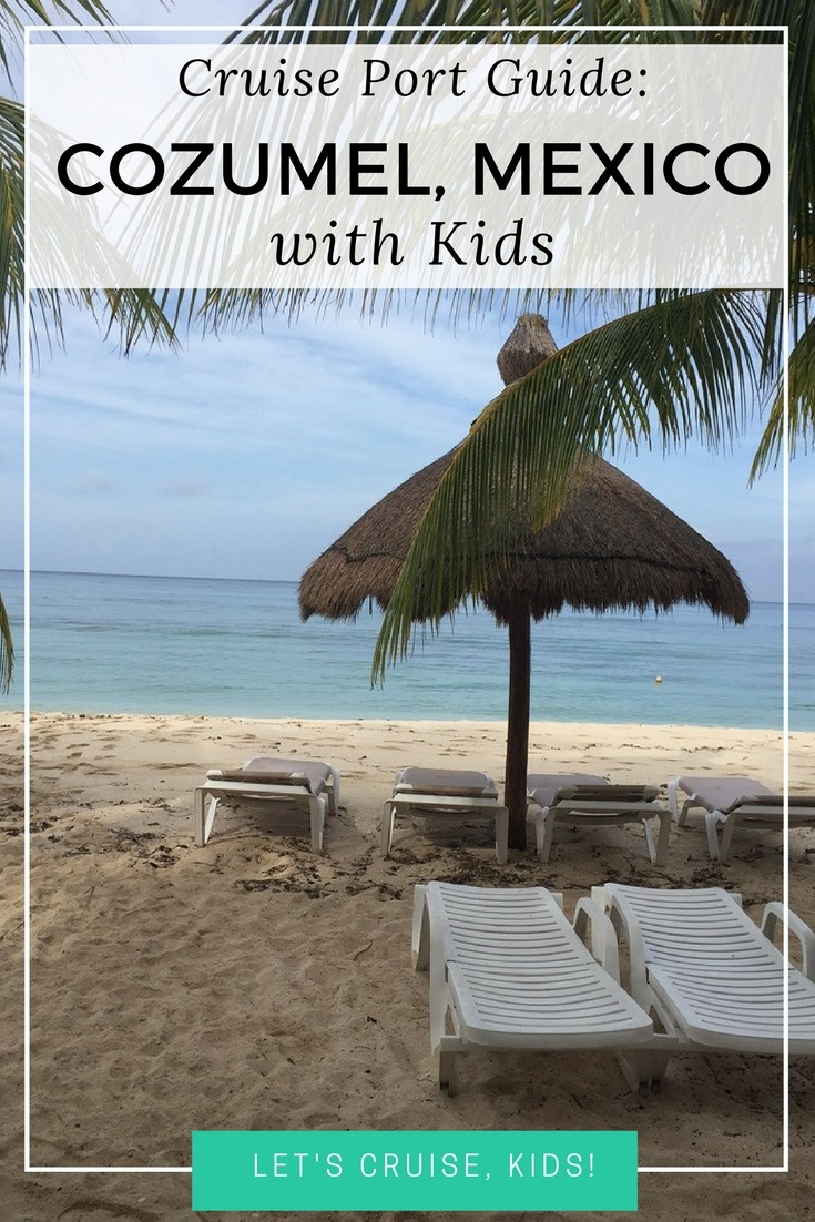 Cozumel Mexico With Babies Toddlers And Kids Cruise