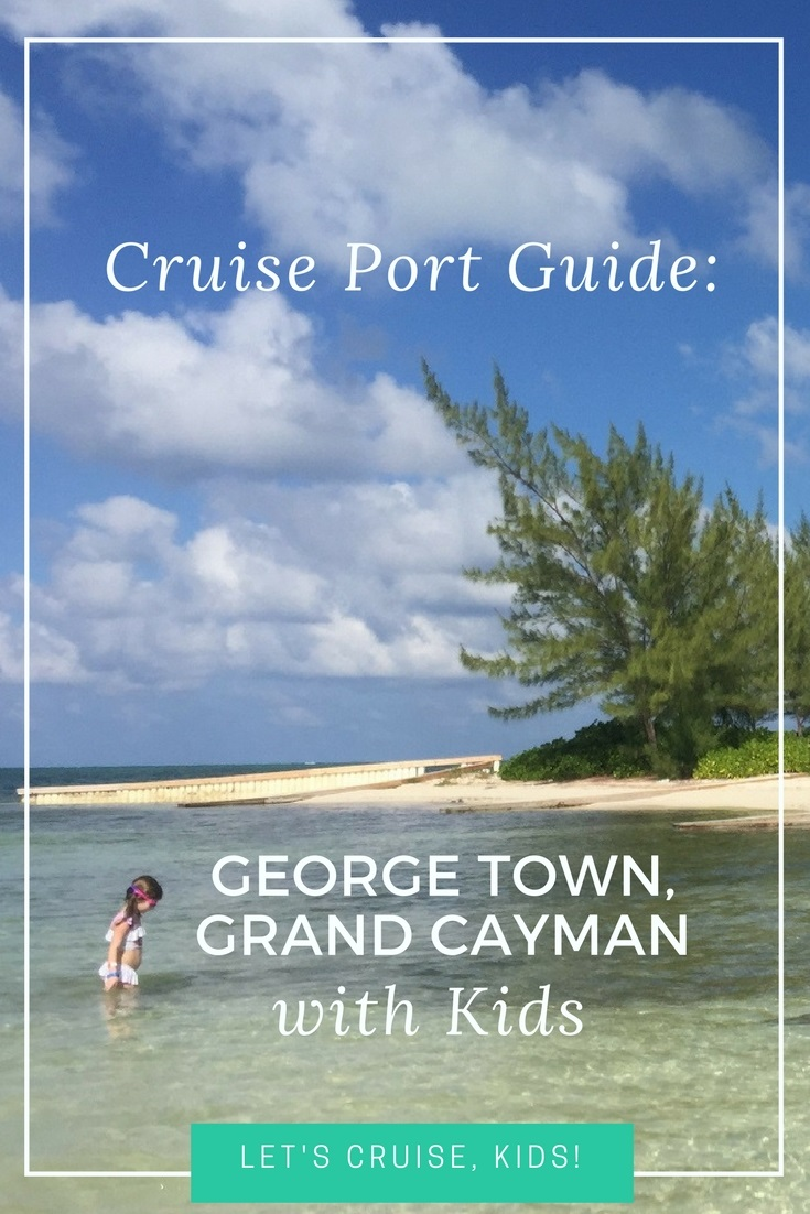 Grand Cayman With Babies Toddlers And Kids Cruise Port