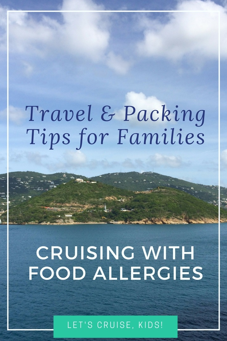 Cruising with Food Allergies - Safety and Packing Tips for your next vacation on a cruise ship